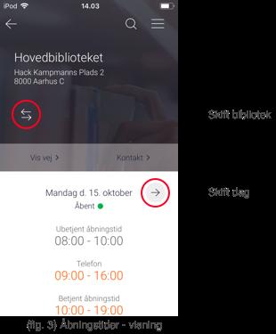Billedet viser et eksempel på hvordan åbningstider vises i appen Biblioteket