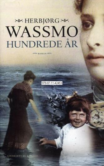 Herbjørg Wassmo: Hundrede år : roman