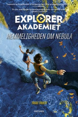 Trudi Trueit: Explorer Akademiet - hemmeligheden om Nebula