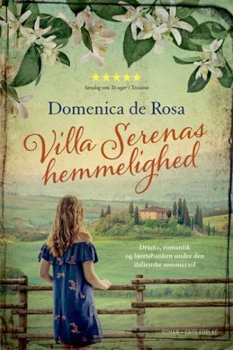 Domenica De Rosa (f. 1963): Villa Serenas hemmelighed : roman