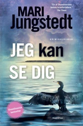 Mari Jungstedt: Jeg kan se dig : kriminalroman