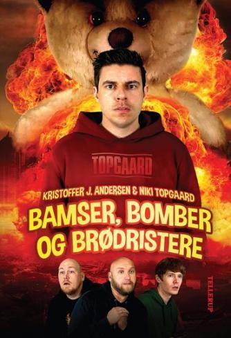 Kristoffer Jacob Andersen, Niki Topgaard: Bamser, bomber og brødristere