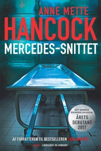 Anne Mette Hancock: Mercedes-snittet : krimi