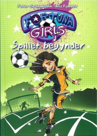 Peter Grossmann: Fortuna Girls - spillet begynder