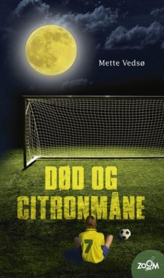 Mette Vedsø: Død og citronmåne