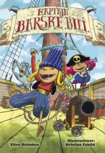 Ellen Holmboe: Kaptajn Barske Bill