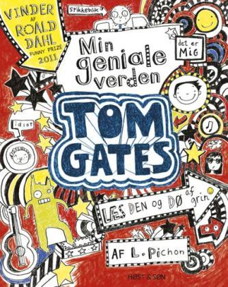 Liz Pichon: Tom Gates - min geniale verden