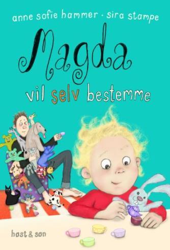 Anne Sofie Hammer (f. 1972-02-05): Magda vil selv bestemme