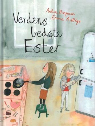 Anton Bergman: Verdens bedste Ester