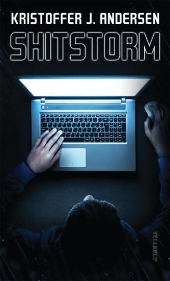 Kristoffer Jacob Andersen: Shitstorm