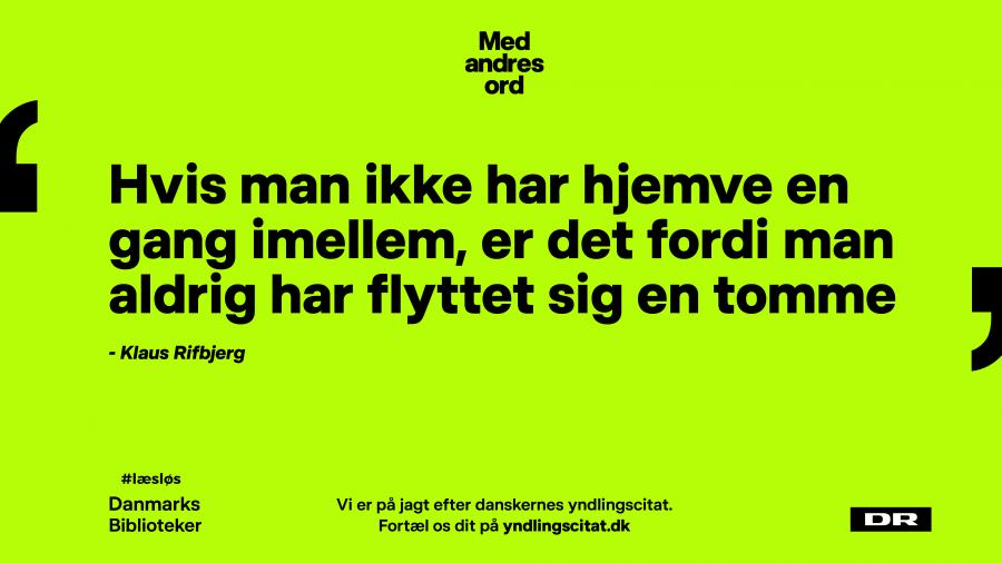 Citat af Klaus Rifbjerg