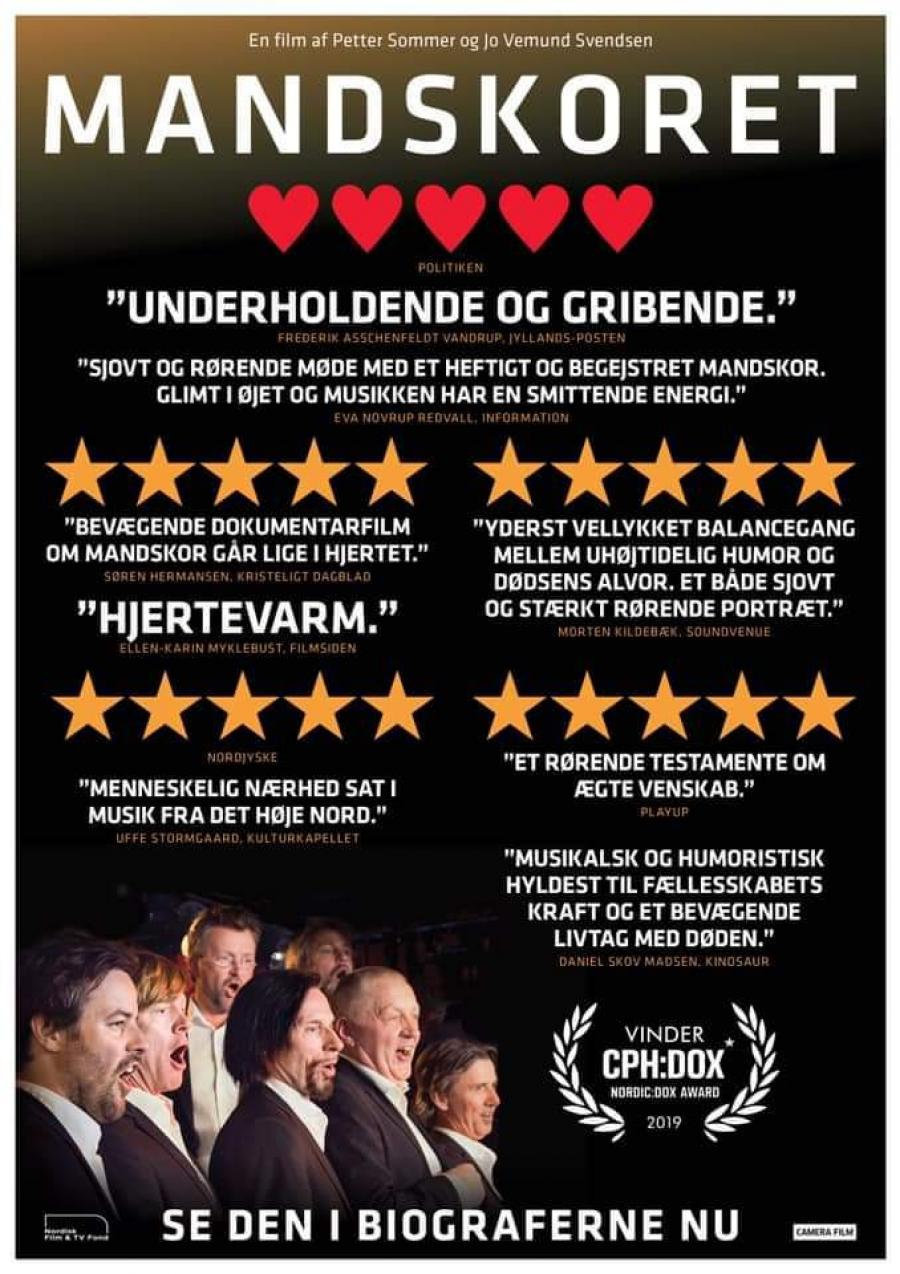Mandskoret er en norsk dokumentarfilm som vandt en pris på CPH.DOX filmfestivalen i 2019.