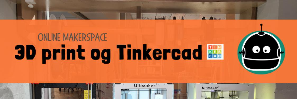 3D print og Tinkercad
